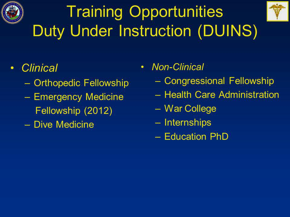 Training Opportunities Duty Under Instruction (DUINS)