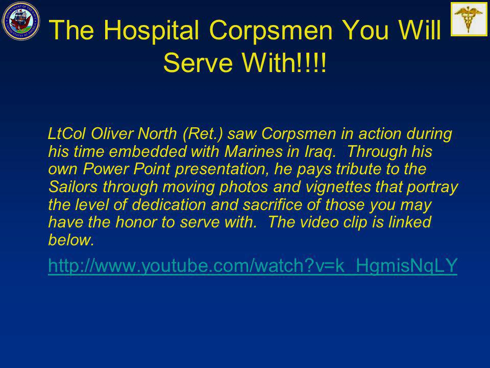 The Hospital Corpsmen You Will Serve With!!!!