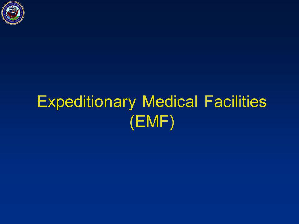 Expeditionary Medical Facilities (EMF)