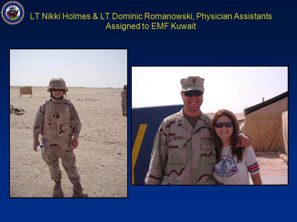 LT Nikki Holmes & LT Dominic Romanowski, Physician Assistants Assigned to EMF Kuwait