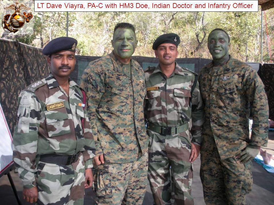 LT Dave Viayra, PA-C with HM3 Doe, Indian Doctor and Infantry Officer
