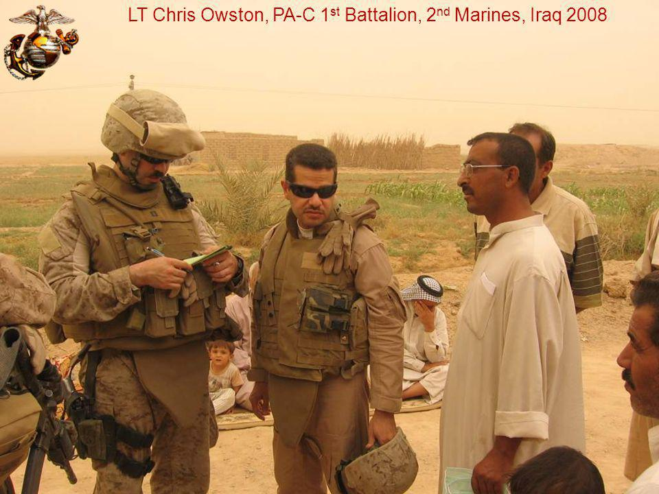 LT Chris Owston, PA-C 1st Battalion, 2nd Marines, Iraq 2008