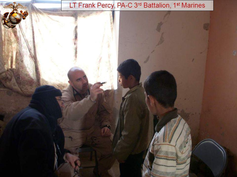 LT Frank Percy, PA-C 3rd Battalion, 1st Marines