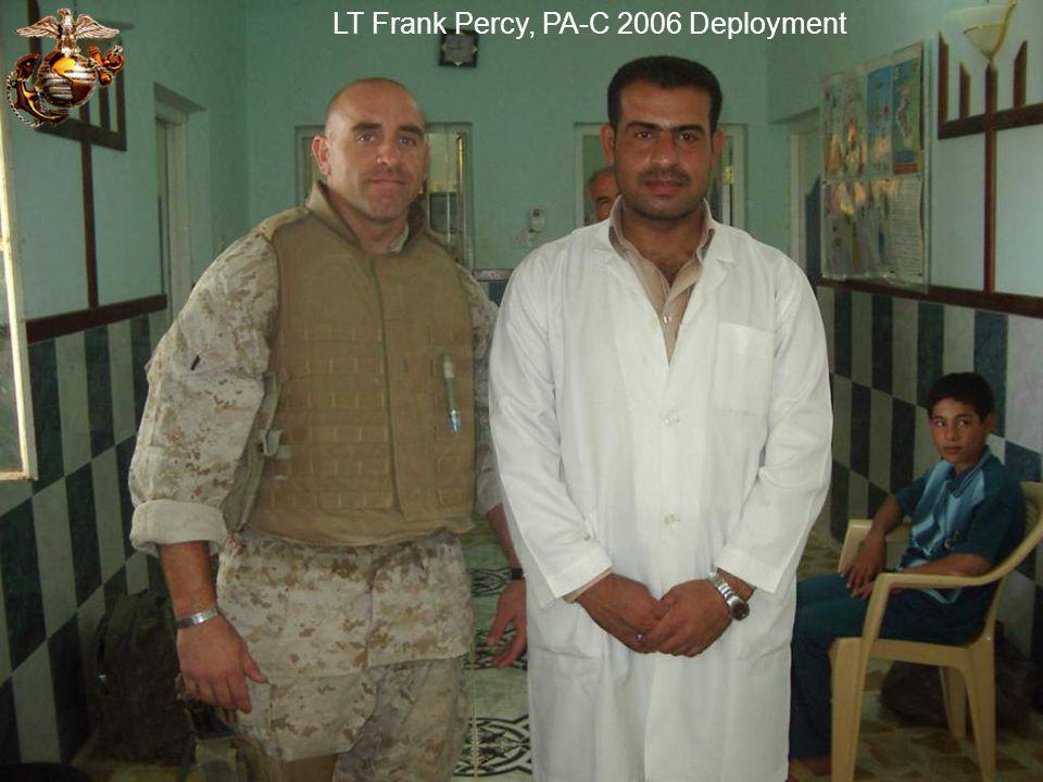 LT Frank Percy, PA-C 2006 Deployment