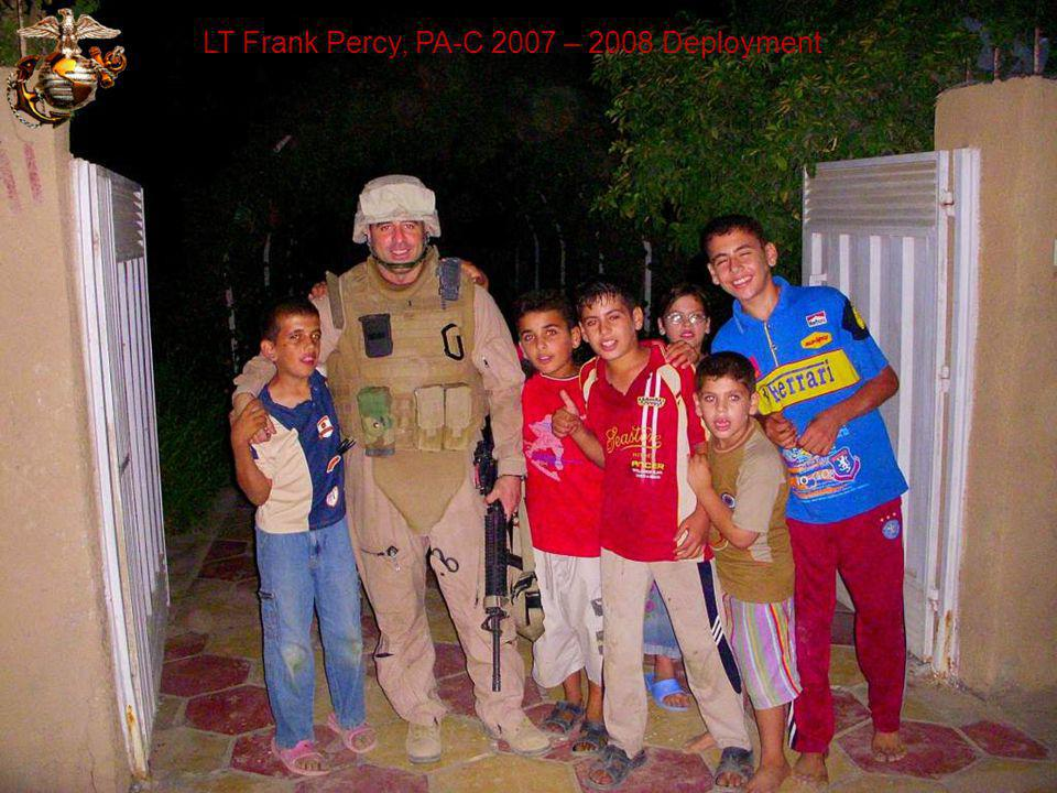 LT Frank Percy, PA-C 2007 – 2008 Deployment