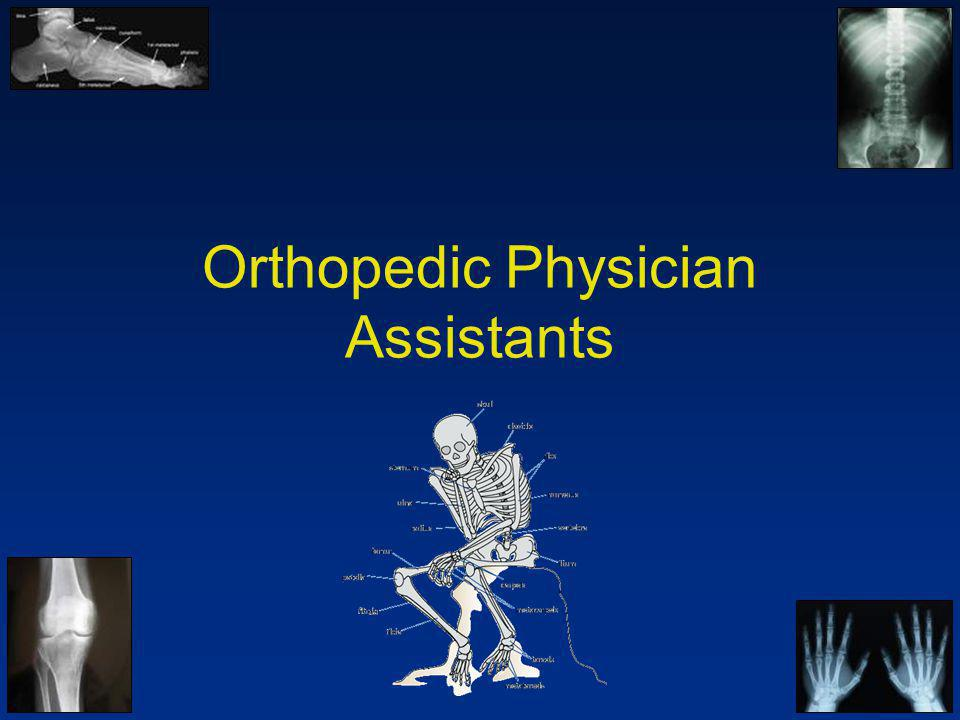 Orthopedic Physician Assistants