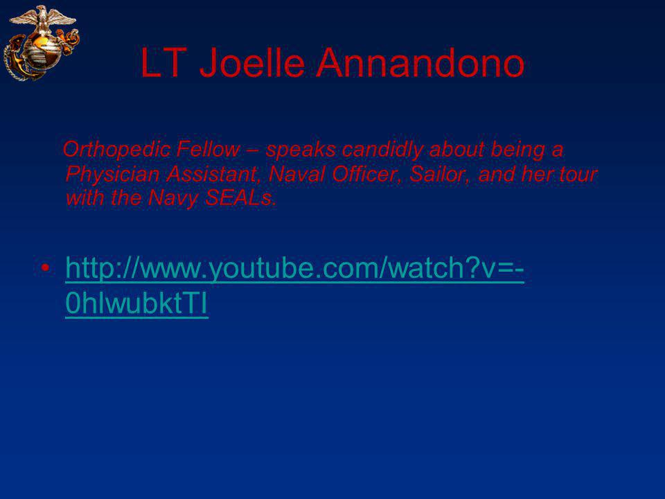 LT Joelle Annandono http://www.youtube.com/watch v=-0hlwubktTI