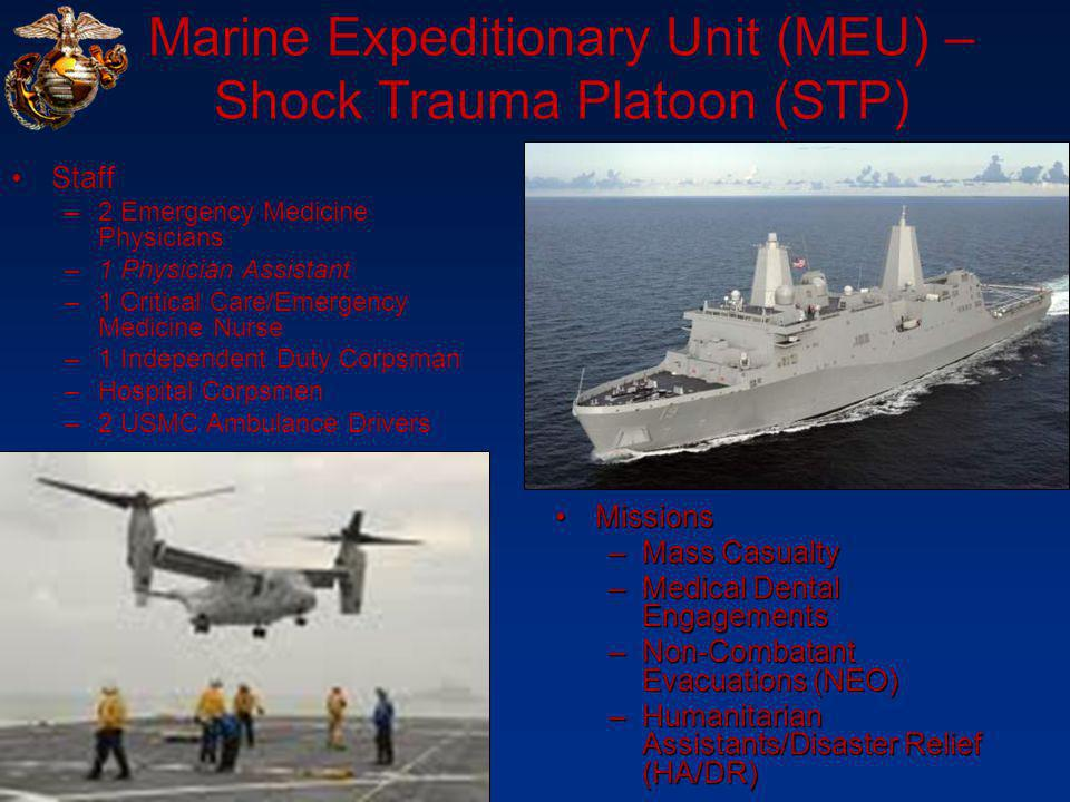 Marine Expeditionary Unit (MEU) – Shock Trauma Platoon (STP)