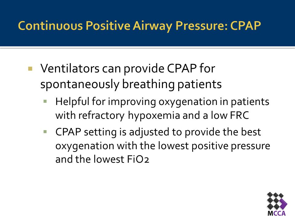 Continuous Positive Airway Pressure: CPAP
