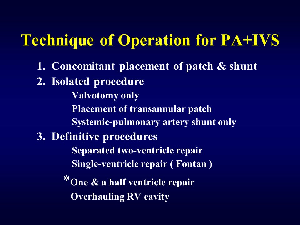 Technique of Operation for PA+IVS
