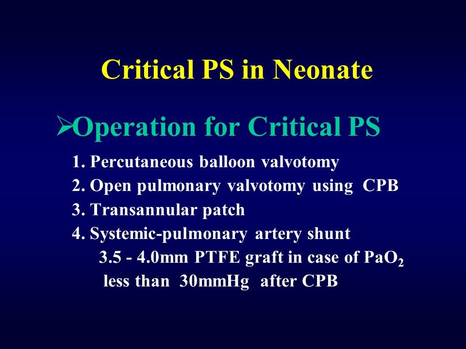 Operation for Critical PS