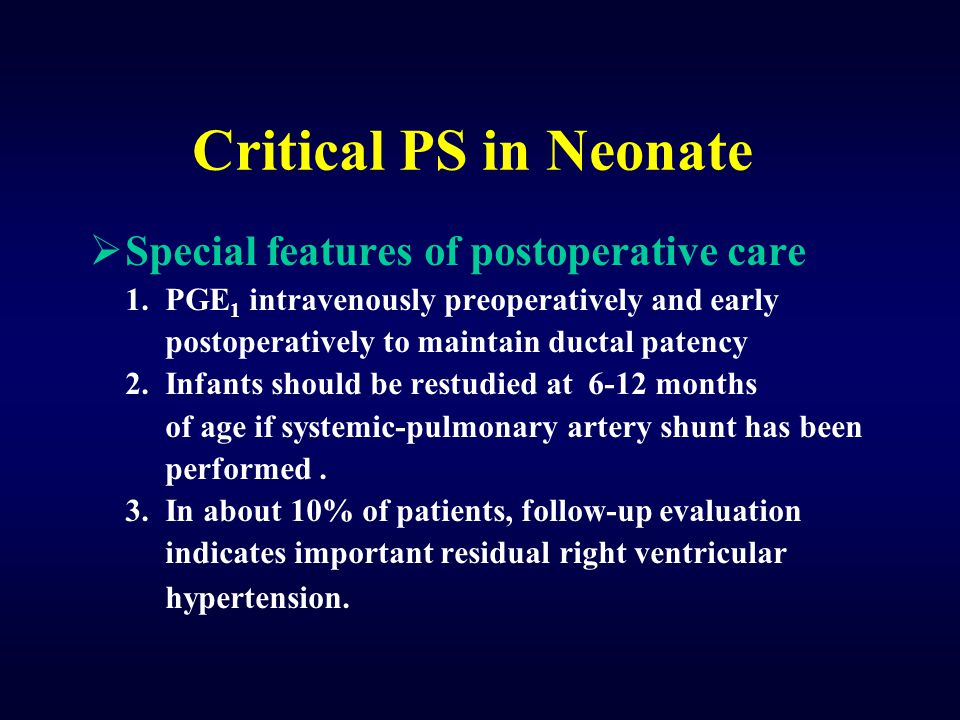 Critical PS in Neonate Special features of postoperative care