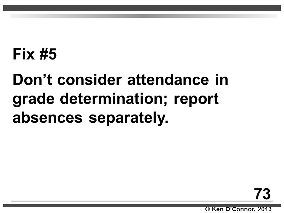 Fix #5 Don't consider attendance in grade determination; report absences separately. 73