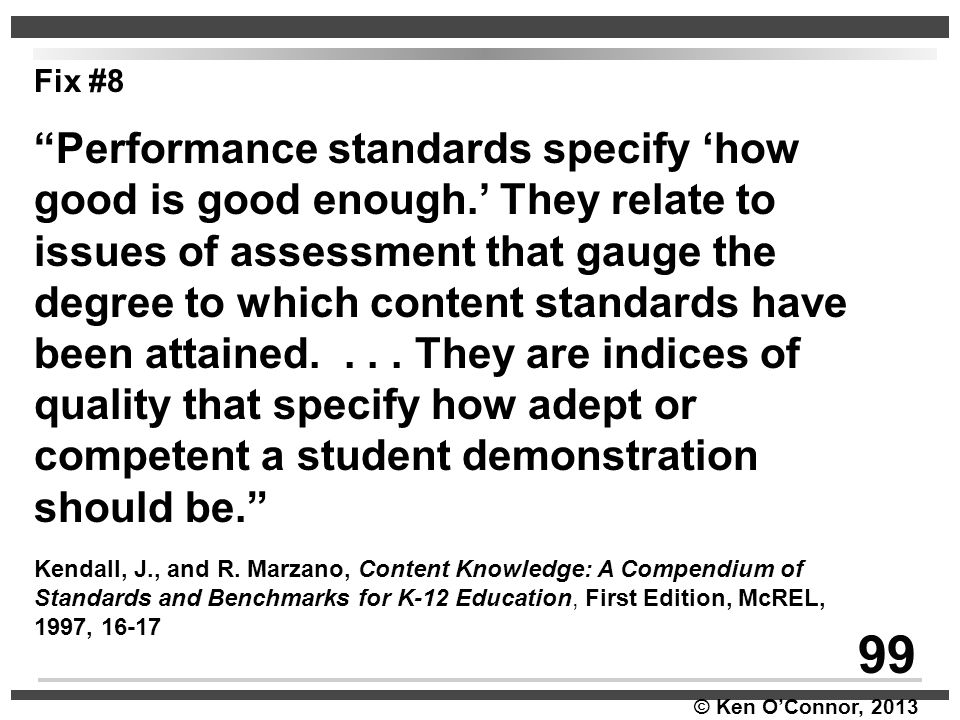 99 Performance standards specify 'how