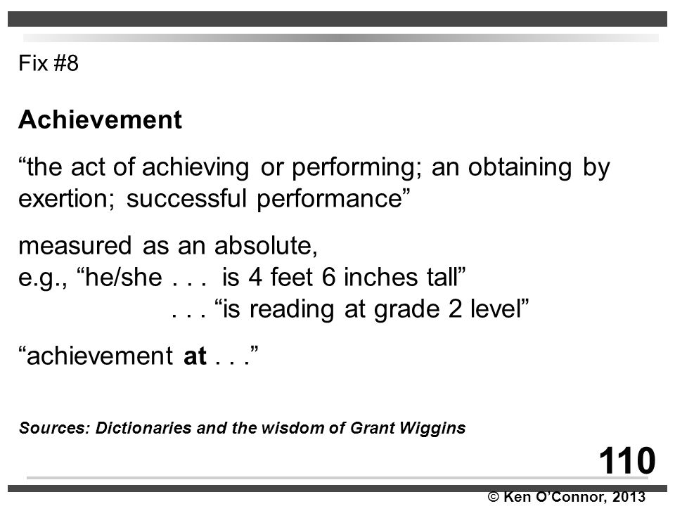 Fix #8 Achievement. the act of achieving or performing; an obtaining by exertion; successful performance