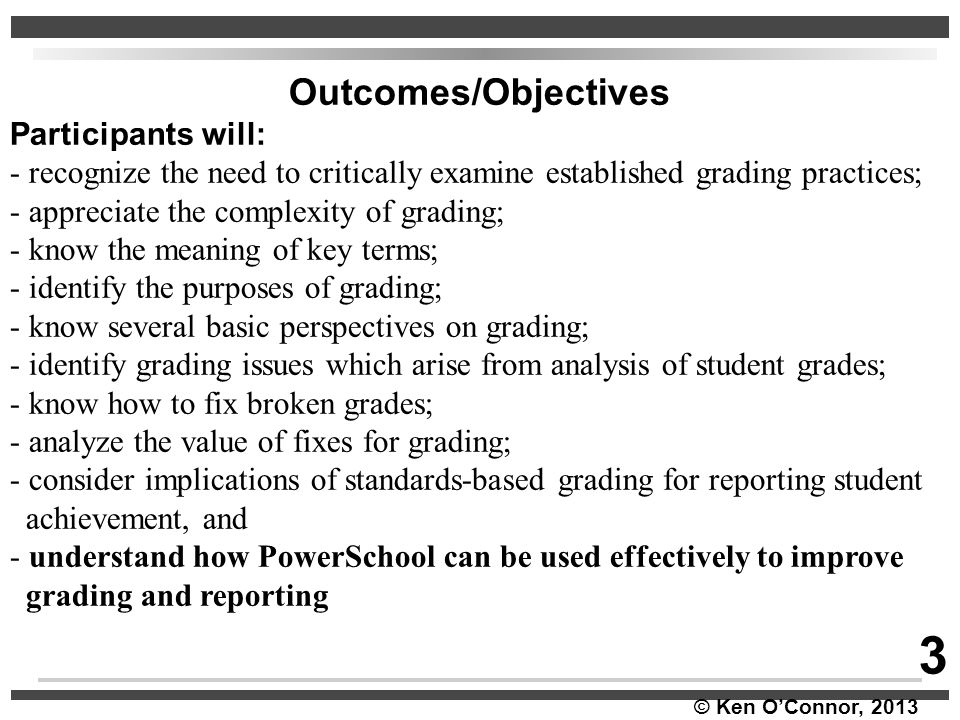 3 Outcomes/Objectives Participants will:
