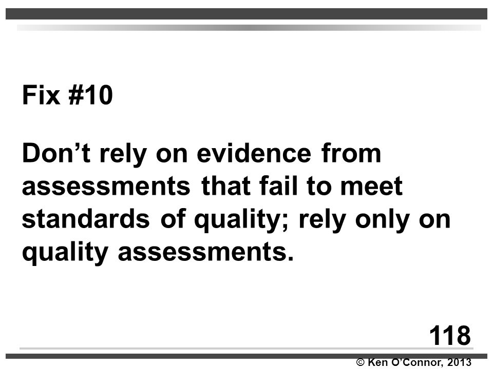 Fix #10 Don't rely on evidence from assessments that fail to meet standards of quality; rely only on quality assessments.