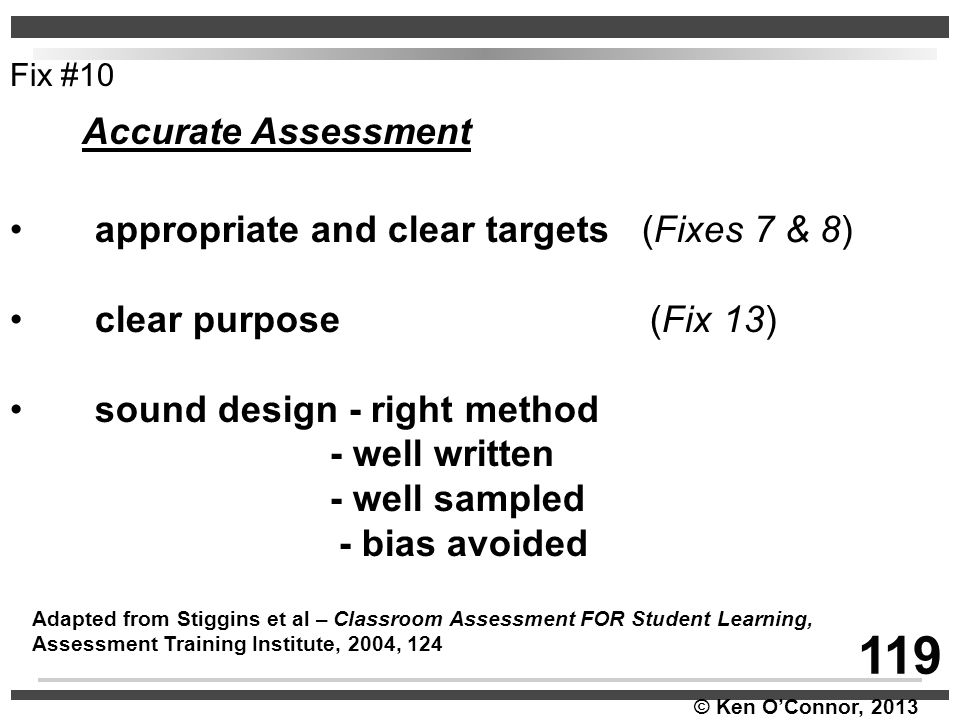 119 Accurate Assessment appropriate and clear targets (Fixes 7 & 8)