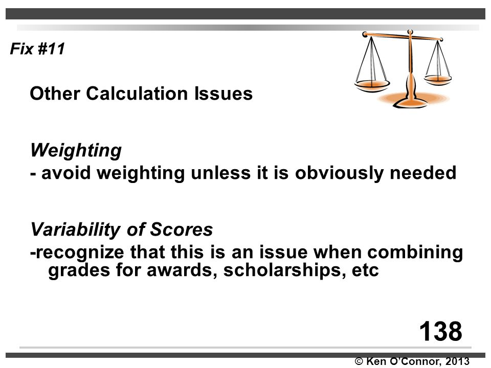 138 Other Calculation Issues Weighting