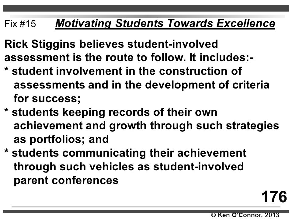 176 Rick Stiggins believes student-involved