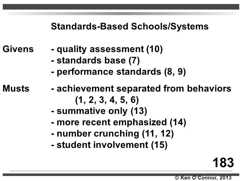 183 Standards-Based Schools/Systems Givens - quality assessment (10)