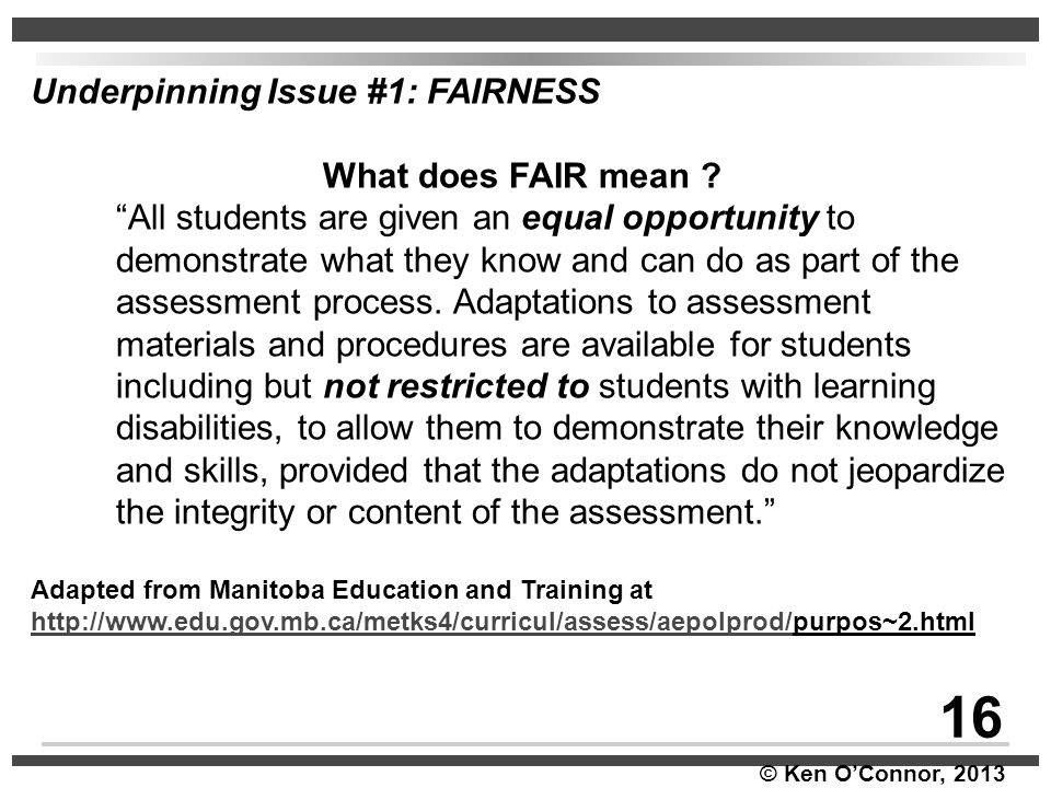 16 Underpinning Issue #1: FAIRNESS What does FAIR mean