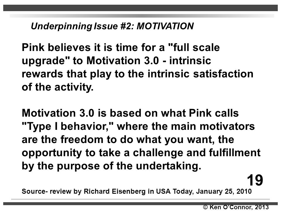 Underpinning Issue #2: MOTIVATION