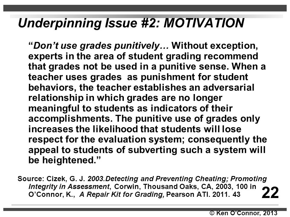 22 Underpinning Issue #2: MOTIVATION