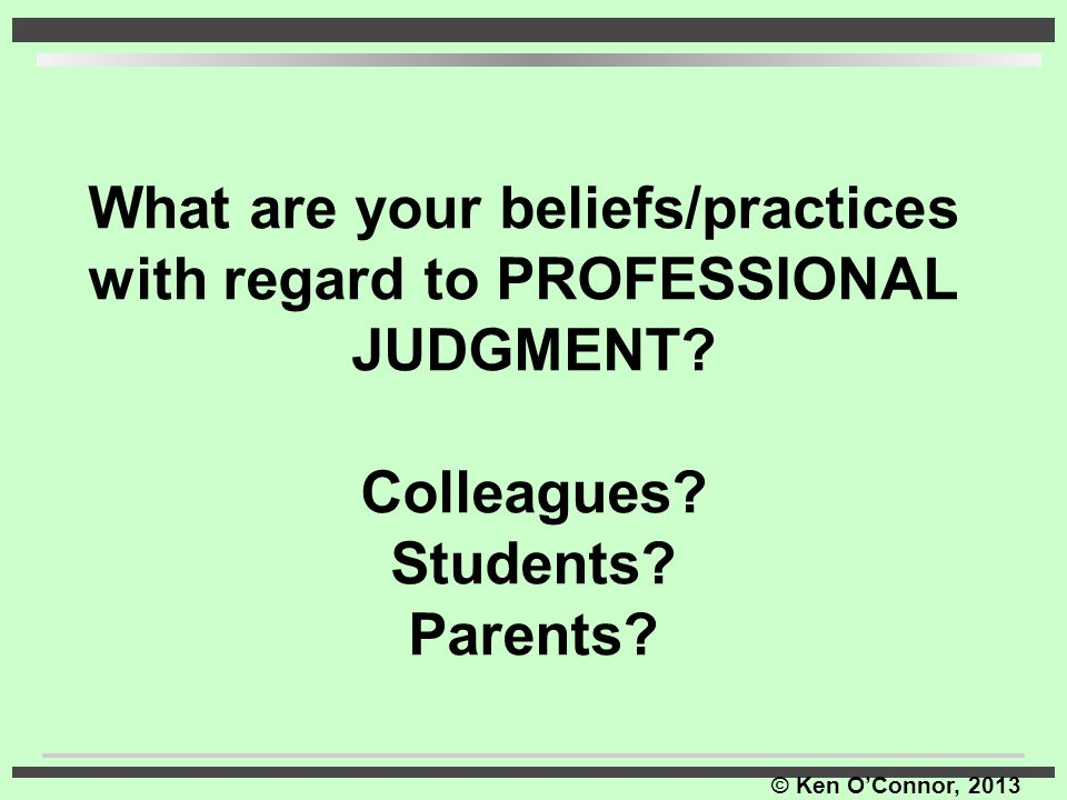 What are your beliefs/practices with regard to PROFESSIONAL