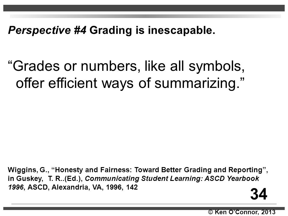 34 Grades or numbers, like all symbols,
