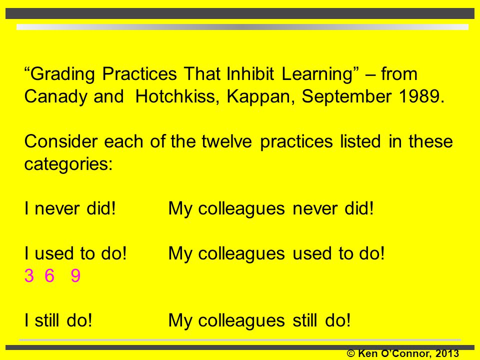 Grading Practices That Inhibit Learning – from