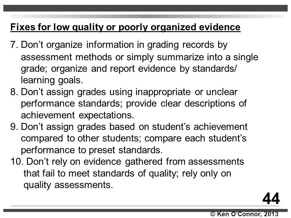 44 Fixes for low quality or poorly organized evidence
