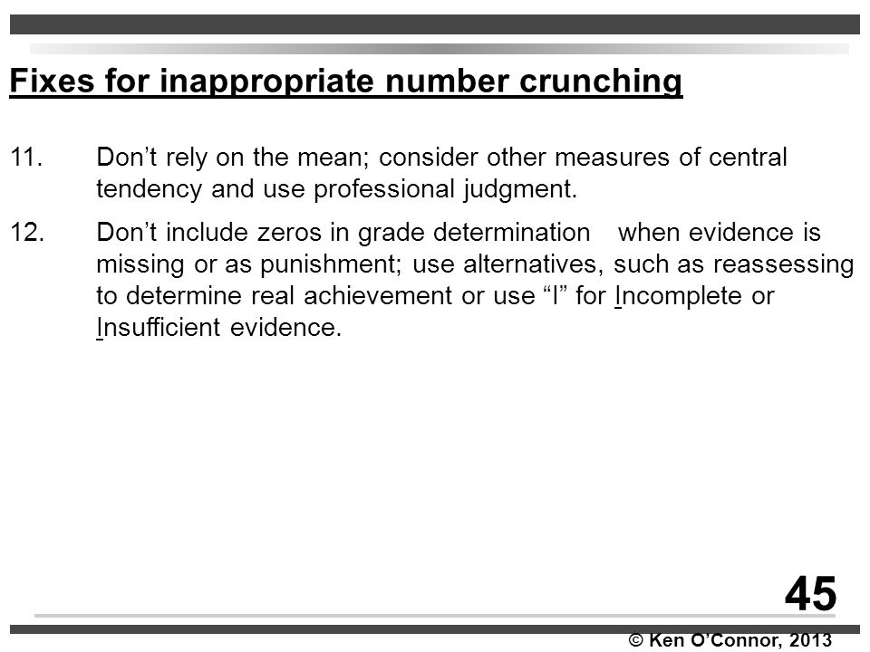 45 Fixes for inappropriate number crunching