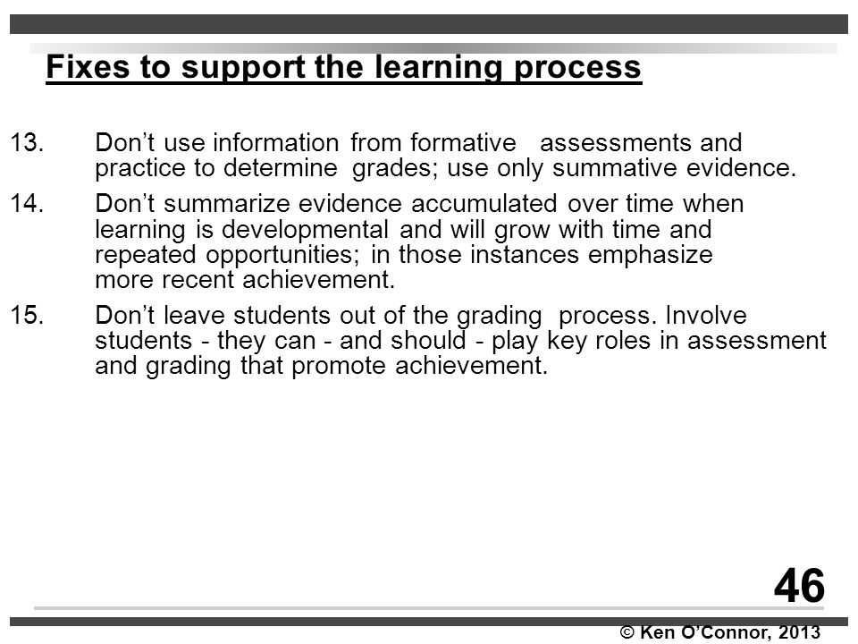 46 Fixes to support the learning process