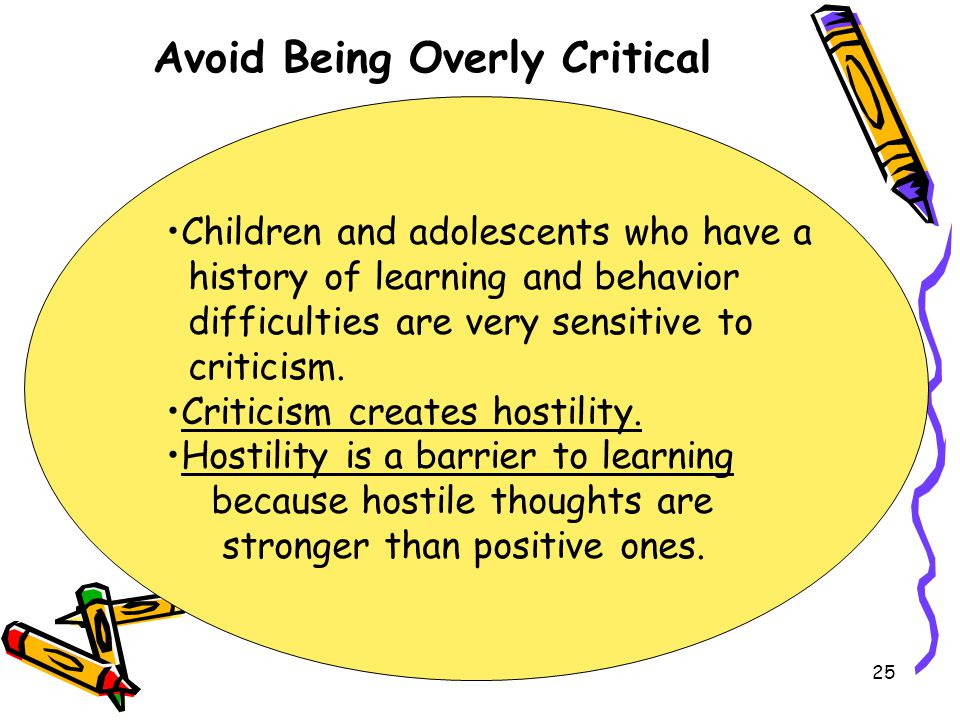 Avoid Being Overly Critical