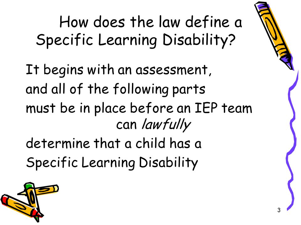 How does the law define a Specific Learning Disability