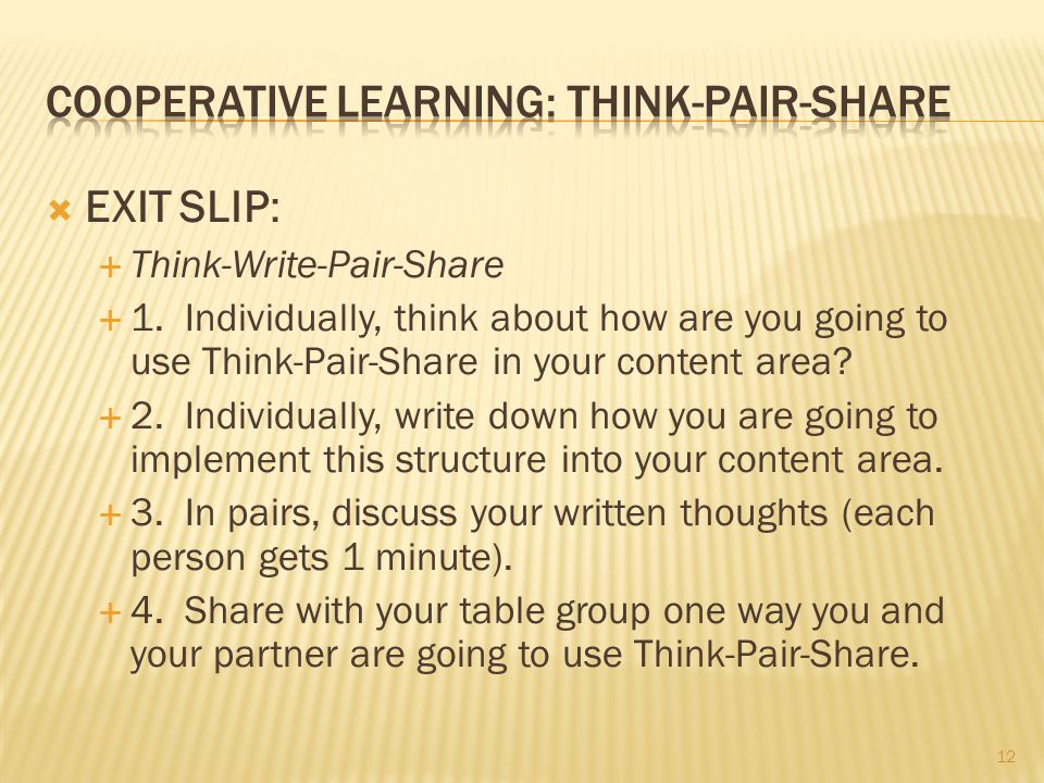 Cooperative Learning: Think-Pair-Share