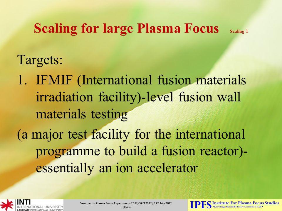 Scaling for large Plasma Focus Scaling 1