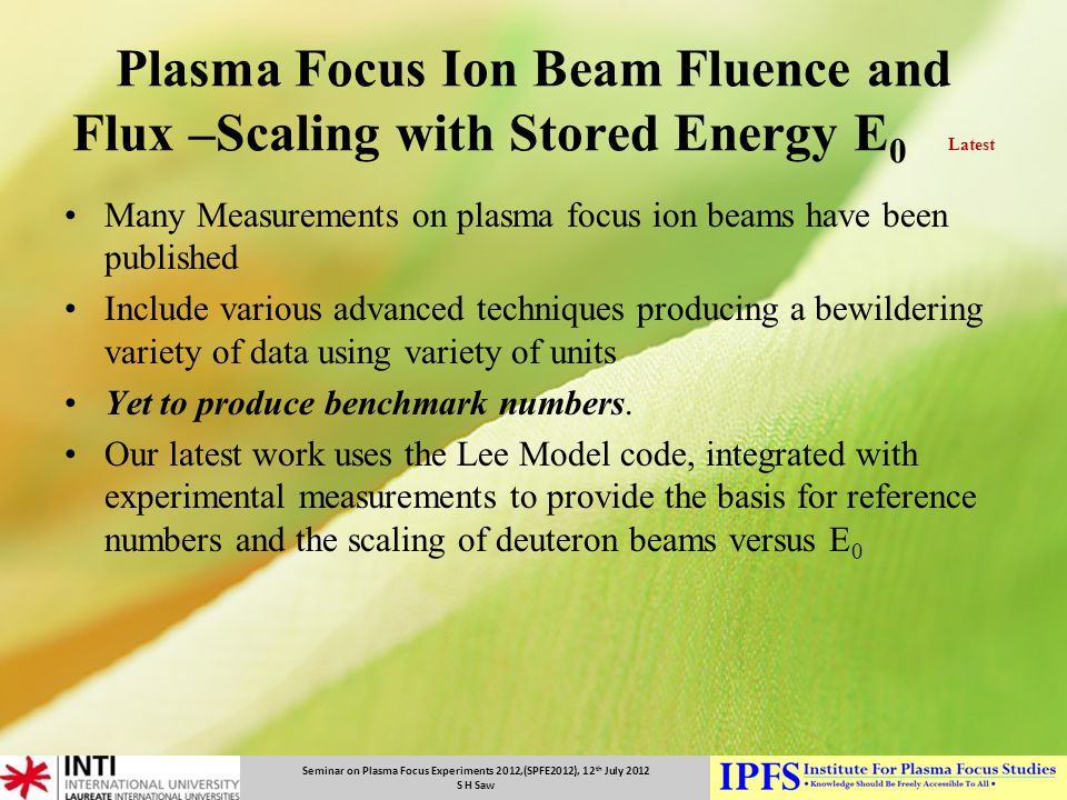 Plasma Focus Ion Beam Fluence and Flux –Scaling with Stored Energy E0