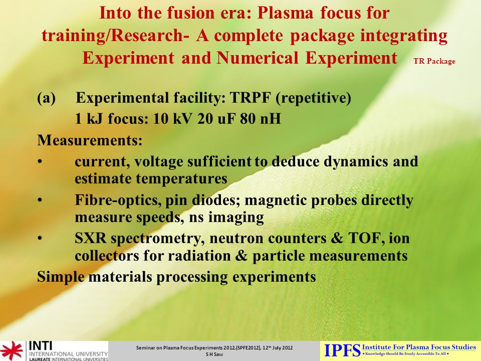 Into the fusion era: Plasma focus for training/Research- A complete package integrating Experiment and Numerical Experiment TR Package