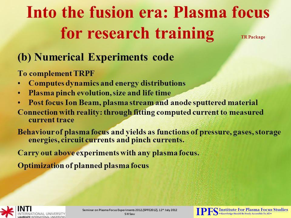 Into the fusion era: Plasma focus for research training TR Package