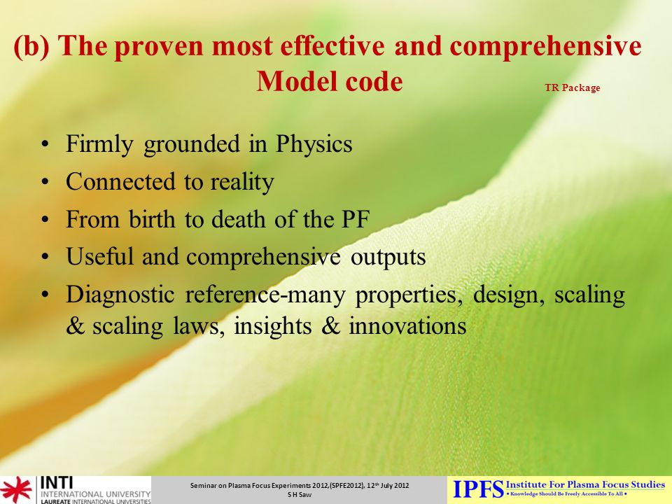 (b) The proven most effective and comprehensive Model code TR Package