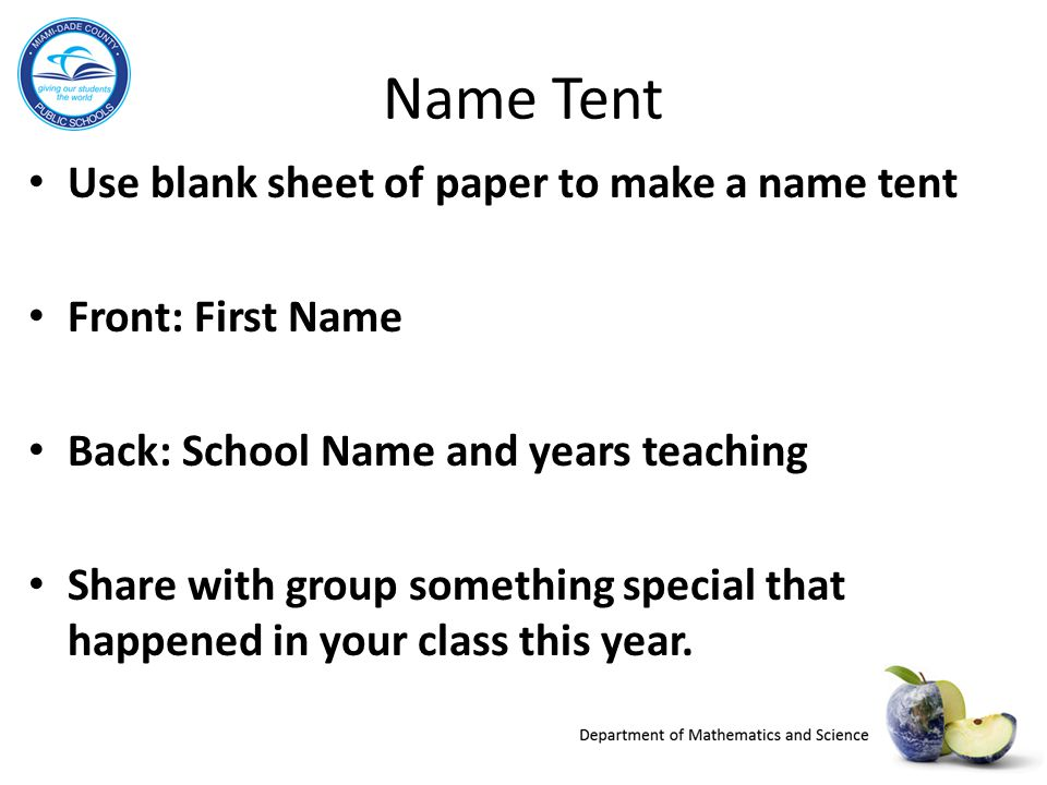 Name Tent Use blank sheet of paper to make a name tent