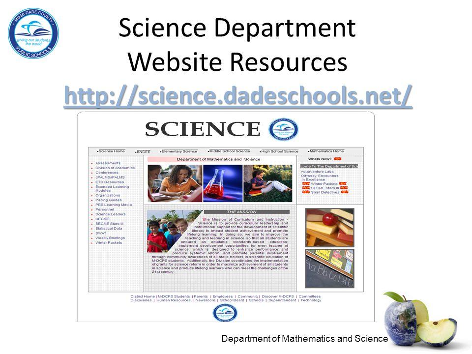Science Department Website Resources http://science.dadeschools.net/