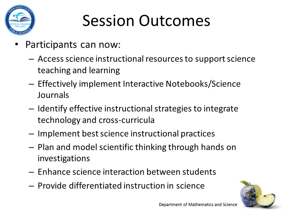 Session Outcomes Participants can now: