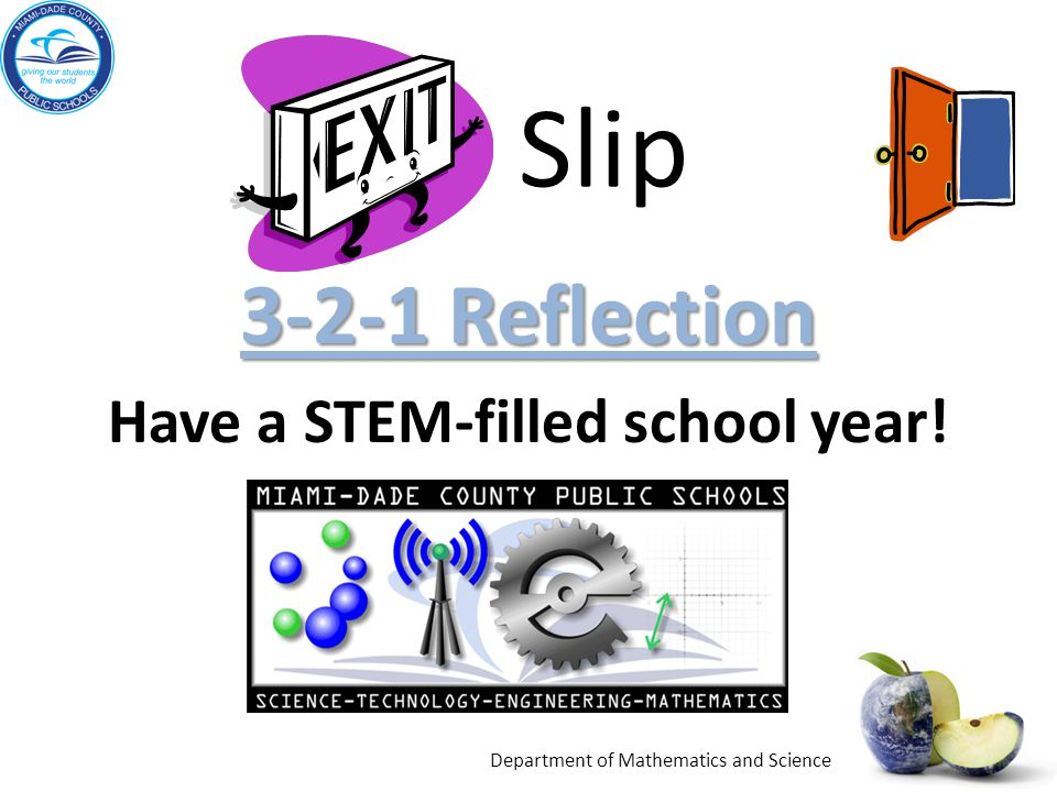 3-2-1 Reflection Have a STEM-filled school year!