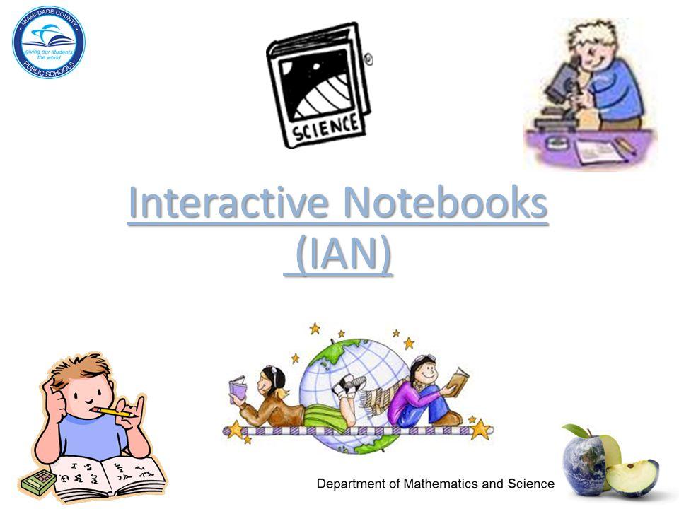 Interactive Notebooks (IAN)