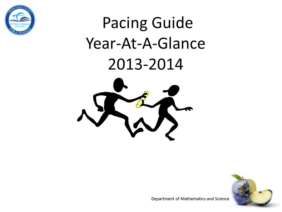 Pacing Guide Year-At-A-Glance 2013-2014