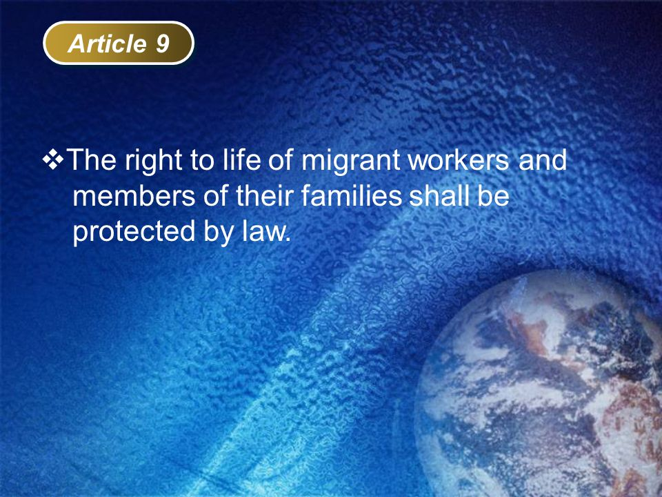 The right to life of migrant workers and