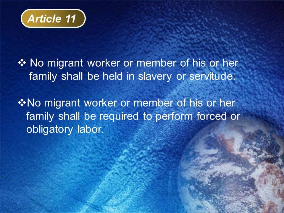 No migrant worker or member of his or her